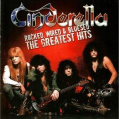 Cinderella (Синдерелла): Rocked, Wired & Bluesed: The Greatest Hits