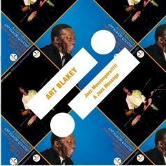 Art Blakey (Арт Блейки): Jazz Messengers!!!!!/ A Jazz Message
