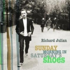 Richard Julian (ДжулианРичардс): Sunday Morning In Saturday'S Shoes