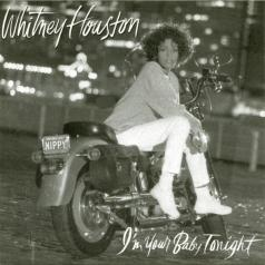 Whitney Houston (Уитни Хьюстон): I'M Your Baby Tonight