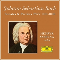 Szeryng Henryk (Ге́Нрик Ше́Ринг): Bach: 6 Sonatas and Partitas for Violin Solo