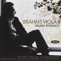 Maxim Rysanov (Максим Рысанов): Brahms: Works For Viola Ii