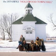 The Jayhawks (Зе Дейхавкс): Hollywood Town Hall