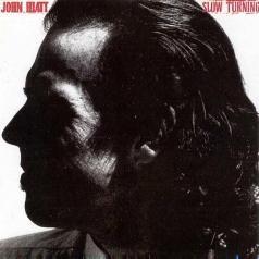 John Hiatt (Джон Хайатт): Slow Turning