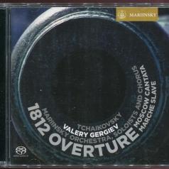 Pyotr Ilyich Tchaikovsky: 1812 Overture, Moscow Cantata, Marche Slave, Op. 31 Etc.