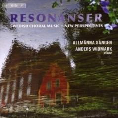 Anders Widmark: Resonanser - Allmanna Sangen Meets Jazz Pianist Anders Widmark In A Programme Spanning From Folkinspired Works And Swedish Choral Classics To Contemporary Pieces