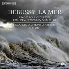 Singapore Symphony Orchestra: La Mer; Images Pour Orchestre; Prelude A L'Apres-Midi D'Un Faune