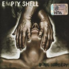 Empty Shell (Эмпти Шелл): Soul Surgery