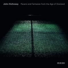 John Holloway (Джон Холлоуэй): Pavans And Fantasies From The Age Of Dowland