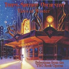 Trans-Siberian Orchestra (Транс-Сибирский оркестр): Tales Of Winter: Selections From The TSO Rock Operas