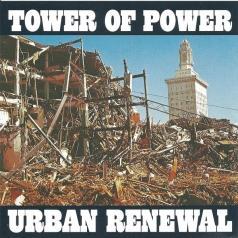 Tower Of Power (Тауэр Оф Пауэр): Urban Renewal