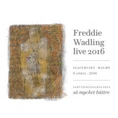 Freddie Wadling (Фредди Вадлинг): I'M Deranged - Live 2016