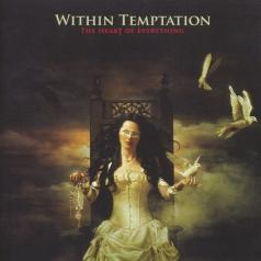 Within Temptation (Витхин Темптатион): The Heart Of Everything