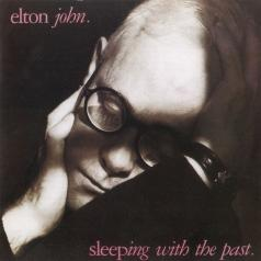 Elton John (Элтон Джон): Sleeping With The Past