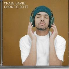 Craig David (Крейг Дэвид): Born to Do It