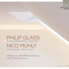 Glass,Philip / In The Summer House. Mad Rush/A.Chun, J.Chun, N.Muhly