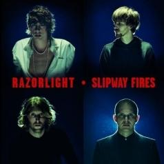 Razorlight (Разорлайт): Slipway Fires
