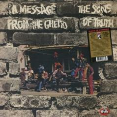 The Sons Of Truth: A Message From The Ghetto