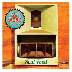 The Word: Soul Food