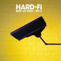 Hard-Fi: Best Of 2004 - 2014
