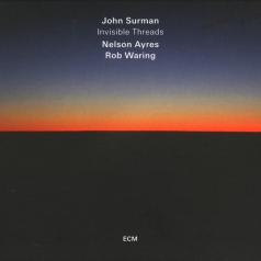 John Surman: Invisible Thread