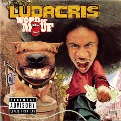 Ludacris (Лудакрис): Word Of Mouf