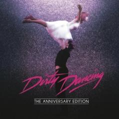 Dirty Dancing (The Anniversary Edition)