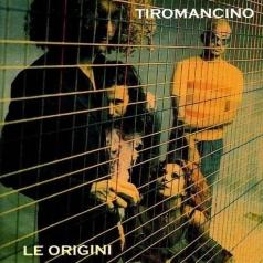 Tiromancino (Тироманчино): Le Origini