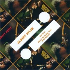 Albert Ayler (Альберт Айлер): New Grass/ Music Is The Healing Force Of The Universe