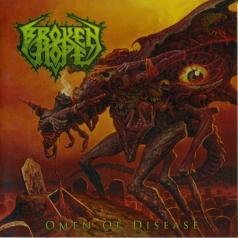 Broken Hope (Брокен Хоп): Omen Of Disease