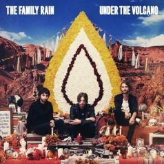 The Family Rain (Зе Фэмили Рейн): Under The Volcano