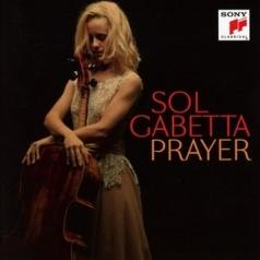 Sol Gabetta (Соль Габетта): Prayer: From Jewish Life