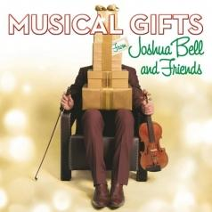 Joshua Bell (Джошуа Белл): Musical Gifts From Joshua Bell And Friends