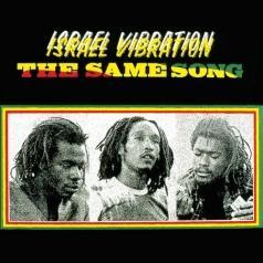 Israel Vibration (Израиль Вибрейшн): The Same Song
