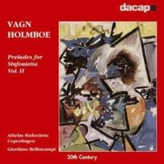 Giordano Bellincampi (ДжорданоБеллинкампи): Holmboe:Preludes For Sinf.Vo.2