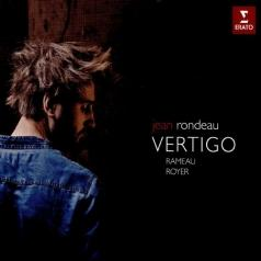 Jean Rondeau (Жан Рондо): Vertigo: Jean Rondeau Plays Royer & Rameau