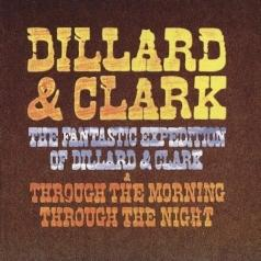 Dillard and Clark (Диллард и Кларк): The Fantastic Expedition Of Dillard & Clark/Throug