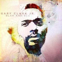 Gary Clark Jr. (Гари Кларк мл.): Blak And Blu