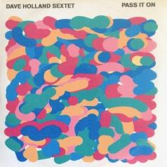 Dave Holland (Дэйв Холланд): Pass It On