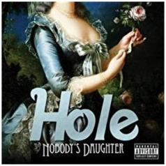 Hole (Хоул): Nobody's Daughter