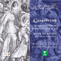 William Christie (УильямКристи): In Nativitatem Domini Canticum; Messe De Minuit Pour No?L; No?L Sur Les Instruments