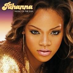 Rihanna (Рианна): Music Of The Sun
