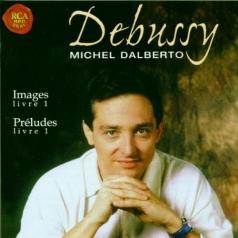 Michel Dalberto (Дальберто Мишель): Preludes Livre 1/Images Livre 1