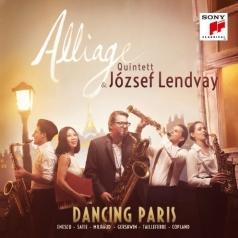 Alliage Quintett: Dancing Paris