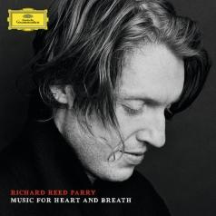 Richard Reed Parry (Ричард Рид Перри): Music For Heart And Breath
