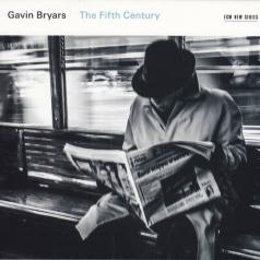 Donald Nally The Crossing & Prism Saxophone Quartet: Gavin Bryars: The Fifth Century.Two Love Songs/The Crossing & Prism Saxophone Quartet, Donald Nally