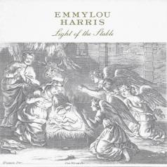 Emmylou Harris (Харрис Эммилу): Light Of The Stable
