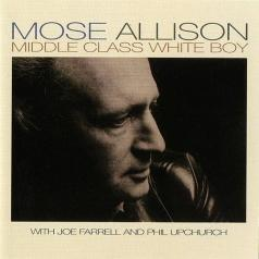 Mose Allison (Моз Эллисон): Middle Class White Boy