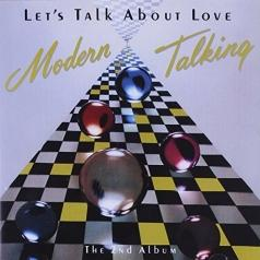 Modern Talking (Модерн Токинг): Let'S Talk About Love - The 2Nd Album