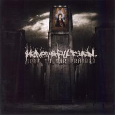 Heaven Shall Burn: Deaf To Our Prayers